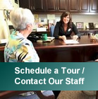 Schedule a Tour / Contact Our Staff
